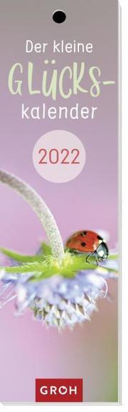 Der kleine Glückskalender 2022