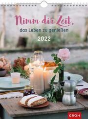 Nimm dir Zeit, das Leben zu genießen 2022