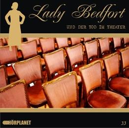 Lady Bedfort und der Tod im Theater