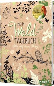 Ein Mädchen namens Willow: Mein Waldtagebuch