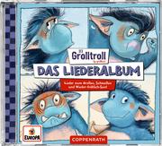 Der Grolltroll - Das Liederalbum