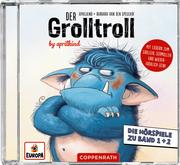 Der Grolltroll & Der Grolltroll ... grollt heut nicht!?