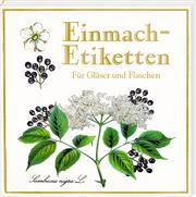 Etikettenbüchlein - Einmach-Etiketten (Sammlung Augustina)