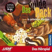 Das wilde Pack 07: Das wilde Pack in geheimer Mission