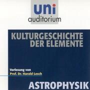 Astrophysik: Kulturgeschichte der Elemente