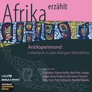 Afrika erzählt: Antilopenmond
