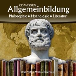 CD WISSEN - Allgemeinbildung: Philosophie - Mythologie - Literatur