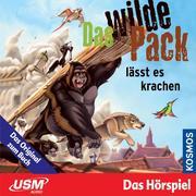 Das wilde Pack 04: Das wilde Pack lässt es krachen