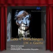 Johann Wolfgang von Goethe: Götz von Berlichingen
