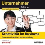 CD WISSEN - Unternehmeredition - Kreativität im Business
