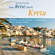 Eine Reise durch Kreta