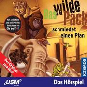 Das wilde Pack 02: Das wilde Pack schmiedet einen Plan