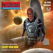Perry Rhodan 2478: Licht von Ahn