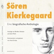 Sören Kierkegaard. Eine biografische Anthologie.