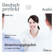 Deutsch lernen Audio - Bewerbungsgespräch