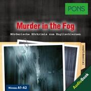 PONS Hörkrimi Englisch: Murder in the Fog
