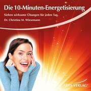 Die 10-Minuten-Energetisierung
