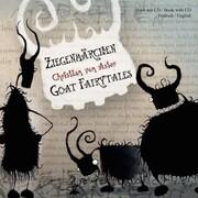 Ziegenmärchen - Goat Fairytales