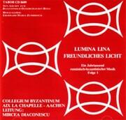 Rumanisch- byzantinische Musik - LUMINA LINA - FREUNDLICHES LICHT