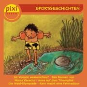 pixi HÖREN - Sportgeschichten