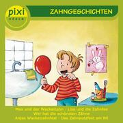 PIXI hören - Zahngeschichten
