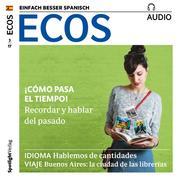 Spanisch lernen Audio - Wie die Zeit vergeht!