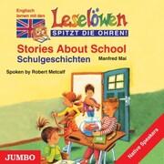 Stories about school. Schulgeschichten