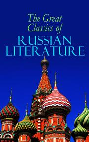 The Great Classics of Russian Literature