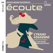 Cyrano assassiné und 2 weitere Kriminalgeschichten