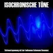 Isochronische Töne / Isochrone Töne/ Binaurale Beats