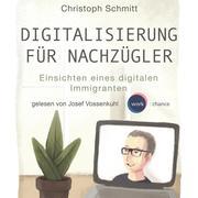 Digitalisierung für Nachzügler