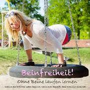 Beinfreiheit: Das Mutmacher-Hörbuch