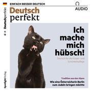 Deutsch lernen Audio - Ich mache mich hübsch!