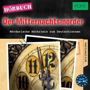 PONS Hörkrimi Deutsch: Der Mitternachtsmörder