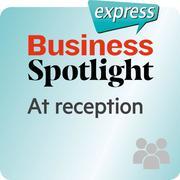 Business Spotlight express - At reception