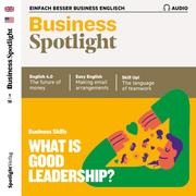 Business-Englisch lernen Audio - What is good leadership?