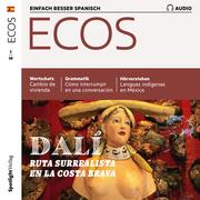 Spanisch lernen Audio - Surrealismus-Route an der Costa Brava