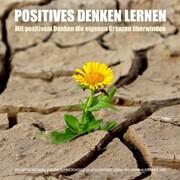 Positives Denken lernen