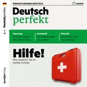 Deutsch lernen Audio - Hilfe! Wie reagieren Sie im Notfall richtig?