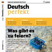 Deutsch lernen Audio - Was gibt es zu feiern?