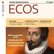 Spanisch lernen Audio - Über Pläne und Vorsätze sprechen