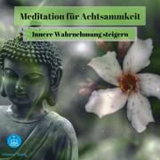 Meditation für Achtsamkeit