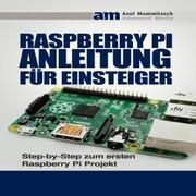 Raspberry PI Anleitung für Einsteiger