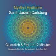 Gluecklich & Frei in 12 Minuten