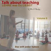 Talk about Teaching, Vol. 8