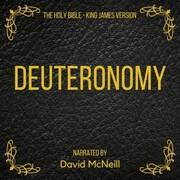 The Holy Bible - Deuteronomy