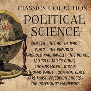 Political Science. Classics Collection: