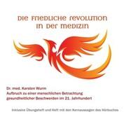 Die friedliche Revolution in der Medizin