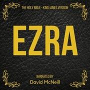 The Holy Bible - Ezra