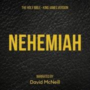 The Holy Bible - Nehemiah